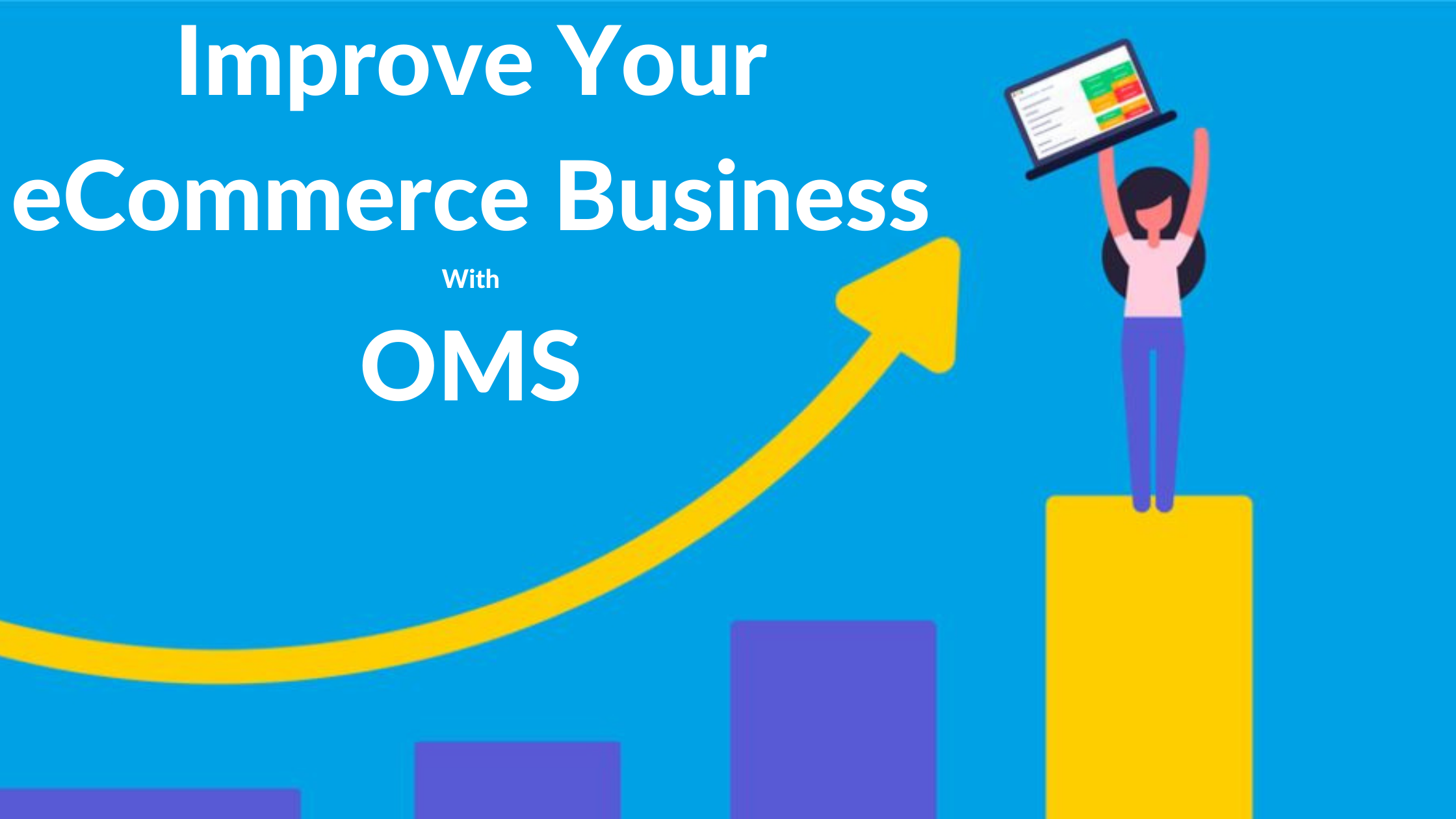 Improve your eCommerce business With Order Management System