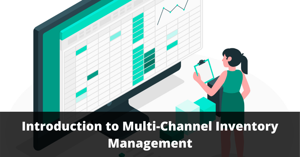 Introduction to Multi-Channel Inventory Management