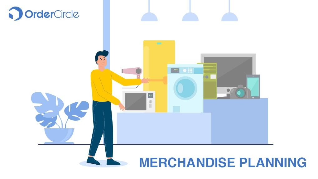 Merchandise Planning