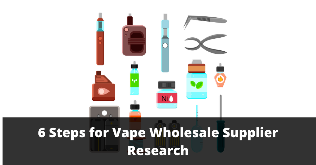 Vape Wholesale Supplier Research