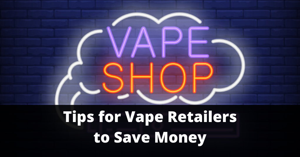 Vape Retailers Tips