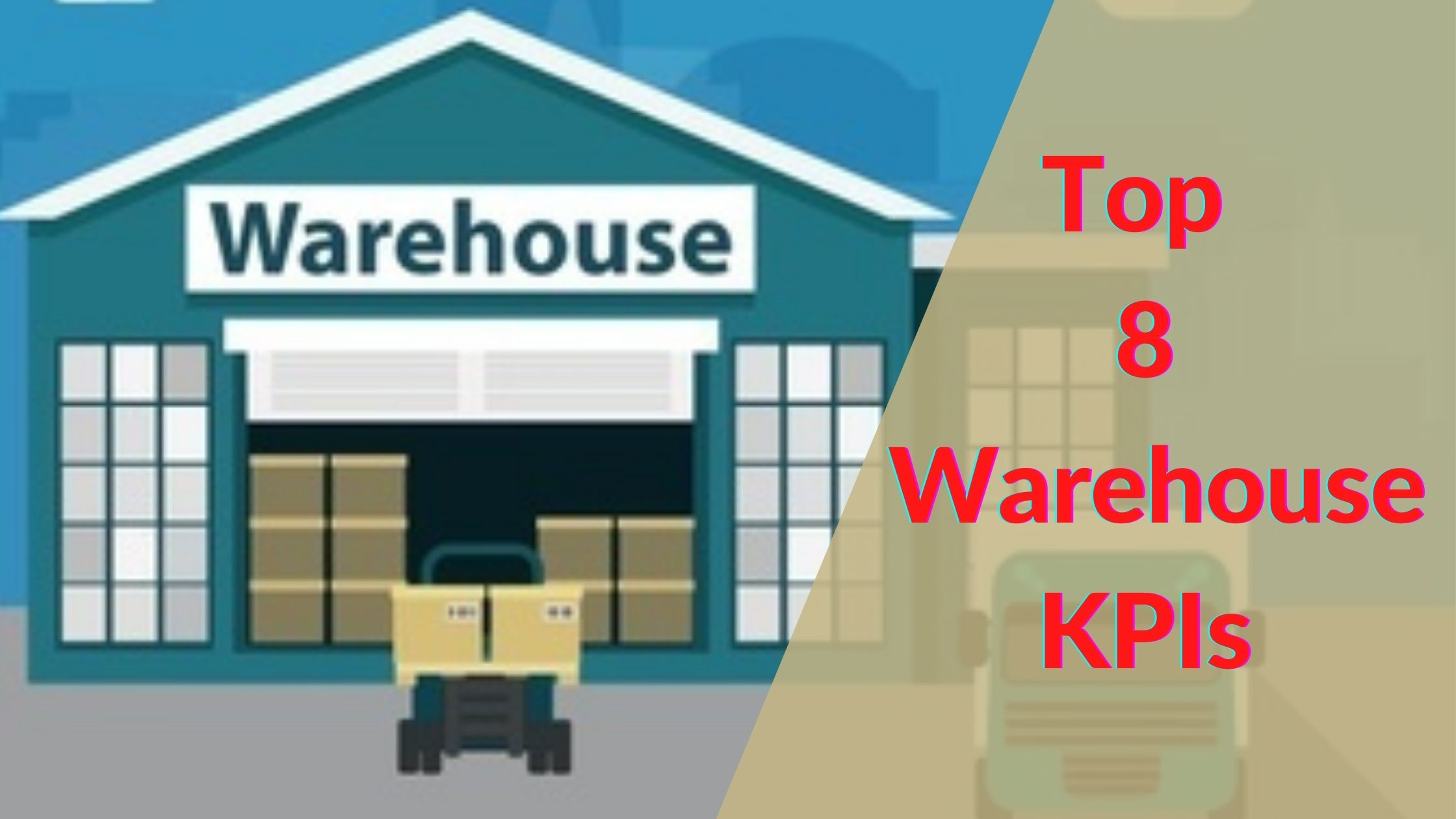 Top 8 Warehouse KPIs