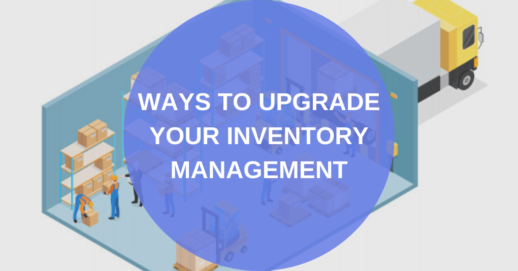 upgrade inventory management
